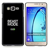 - Beast Mode Exercise Rogan Black Text - Slim Guard Armor Phone Case- For Samsung Galaxy On7 G6000 Devil Case
