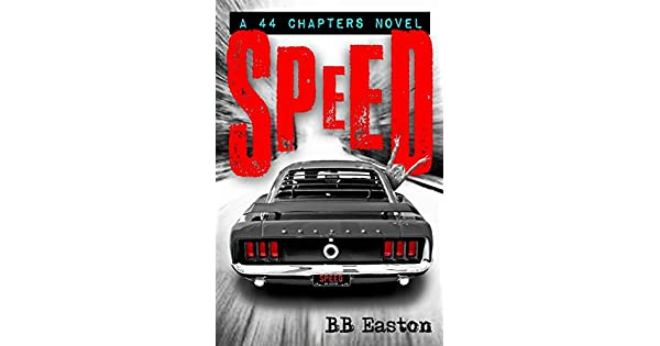 Amazon.com: Speed (A 44 Chapters Novel) (9780996790666): BB ...