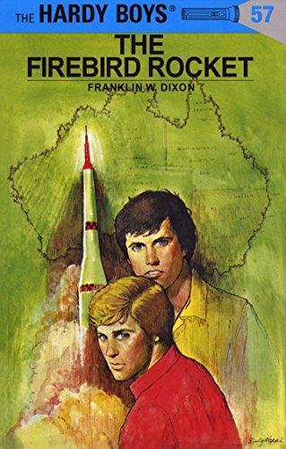 Hardy Boys 57 The Firebird Rocket The Hardy Boys Kindle Edition