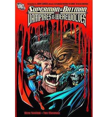 Download Superman & Batman vs Vampires & Werewolves (Superman) (Paperback) - Common ebook