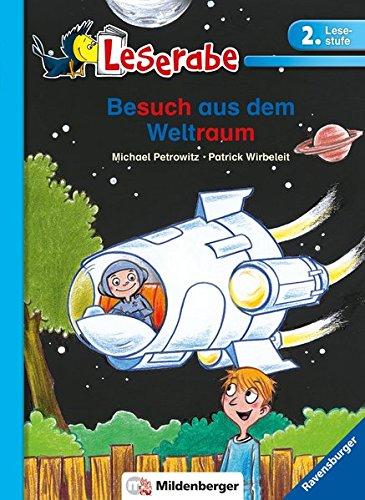 Leserabe – Besuch aus dem Weltraum: Band 39, Lesestufe 2