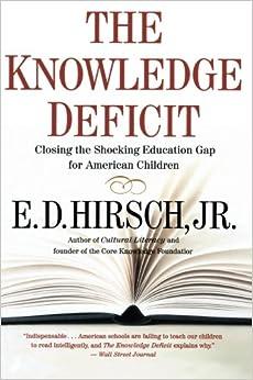 Descargar PDF The Knowledge Deficit: Closing The Shocking Education Gap For American Children