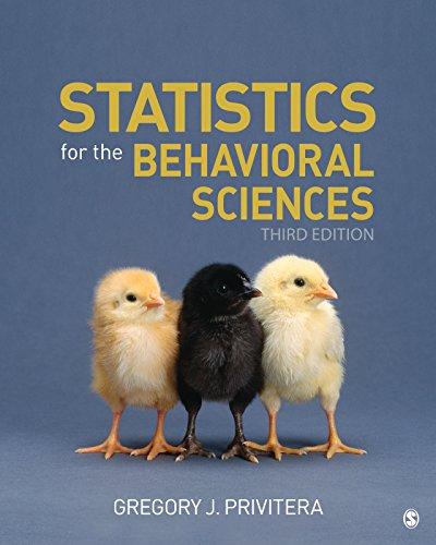 - Statistics for the Behavioral Sciences