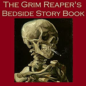 The Grim Reaper's Bedside Story Book Audiobook
