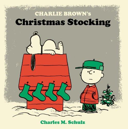 Charlie Brown's Christmas Stocking (Peanuts Seasonal Collection) (Charlie Tree Brown Characters Christmas)