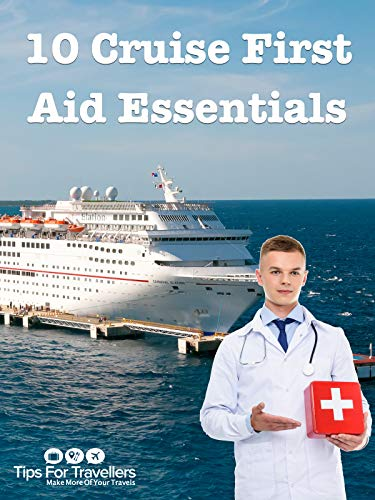 Clip: 10 Cruise First Aid Kit Essentials