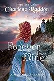 Forever Mine: Sensuous Mail Order Bride Romance