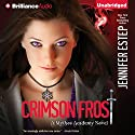 Crimson Frost: Mythos Academy, Book 4 Hörbuch von Jennifer Estep Gesprochen von: Tara Sands