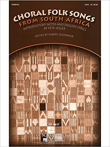 Choral Folk Songs From South Africa  Sheet Music for SATB, Piano