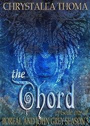 The Chord (Boreal and John Grey Season 3) (English Edition)