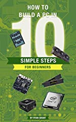 Have you been wanting a PC for a while now? Perhaps you've thought about building one yourself? Learn exactly how to build a PC in 10 simple steps with this great concise eBook! Follow the steps mentioned in this book and have no fears over c...