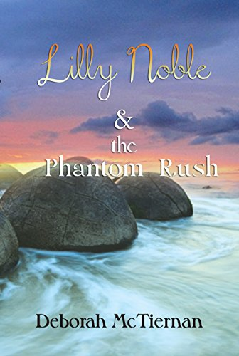Lilly Noble & the Figment of the imagination Rush (Actual Magic Series Book 2)