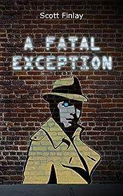 A Fatal Exception (Seven Sinclair Book 1)