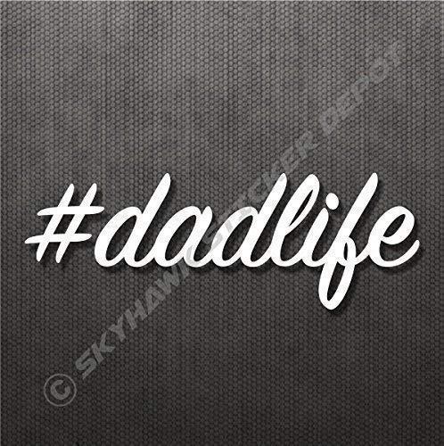 Dad Life Sticker Vinyl Decal #dadlife Sticker Fathers Day Car Window Sticker