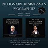 img - for Billionaire Businessmen Biographies: 2 books in 1! (Vol. 2): Warren Buffett: The Life, Lessons & Rules for Success and Jeff Bezos: The Life, Lessons & Rules for Success book / textbook / text book