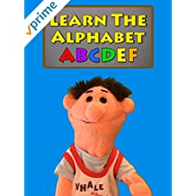 Learn The Alphabet - Letters A-B-C-D-E-F