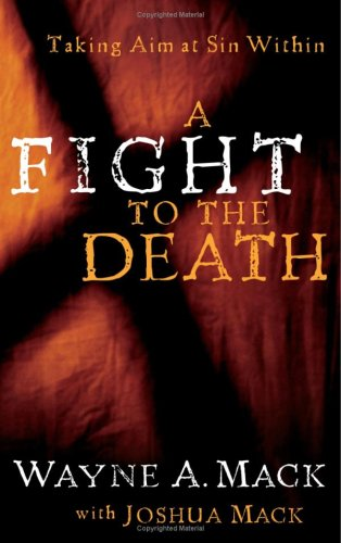 Download A Fight to the Death: Taking Aim at Sin Within (Strength for Life) ebook
