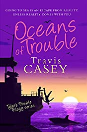 Oceans of Trouble: A Suspense Novel (Tyler's Trouble Trilogy Book 2)