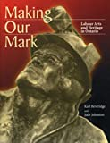 Making Our Mark, Karl Beveridge and Jude Johnston, 189635727X