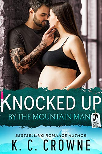 99¢ - Knocked Up by the Mountain Man