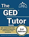 The GED Tutor Book: GED Study Guide 2021 All