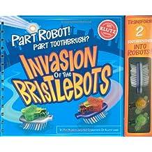 Invasion of the Bristlebots
