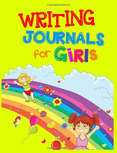 Writing Journals For Girls: 8.5 x 11, 108 Lined Pages (diary, notebook, journal, workbook)