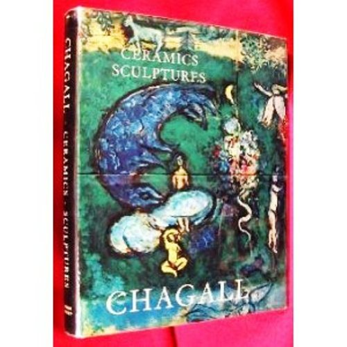 Ceramics and Sculptures of Chagall, The