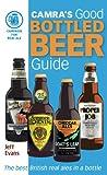 Good Bottled Beer Guide, Jeff Evans, 1852493097