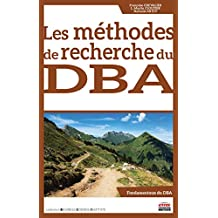 Les méthodes de recherche du DBA (Business Science Institute) (French Edition)