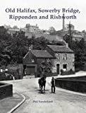 Old Halifax, Sowerby Bridge, Ripponden and Rishworth