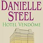 Hotel Vendôme | Danielle Steel