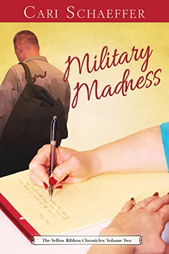 Military Madness: The Yellow Ribbon Chronicles: Volume Two