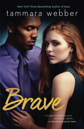 Brave (Contours of the Heart) by Tammara Webber