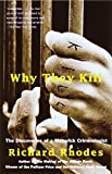 img - for Why They Kill: The Discoveries of a Maverick Criminologist book / textbook / text book