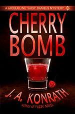 Cherry Bomb - A Thriller (Jacqueline Jack Daniels Mysteries Book 6)