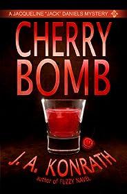 "Cherry Bomb (Jacqueline ""Jack"" Daniels Mysteri"