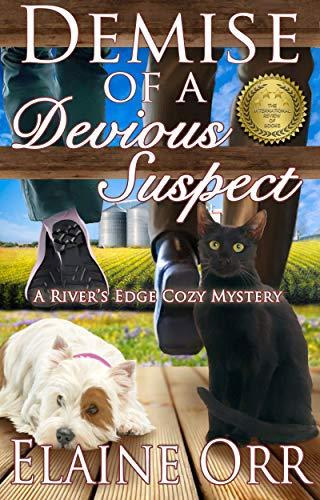 (Demise of a Devious Suspect (River's Edge Cozy Mysteries Book 3))