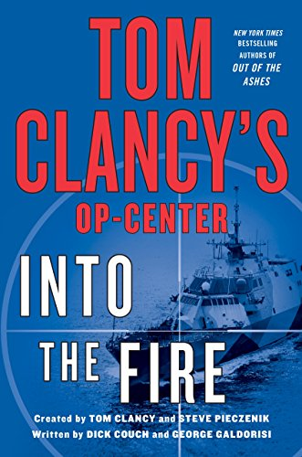 Tom Clancy's Op-Center: Into the Fire: A Novel ()