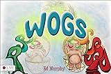 Wogs, Ed Murphy, 1628544813