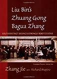 Liu Bin's Zhuang Gong Bagua Zhang, Zhang Jie, 1583942181