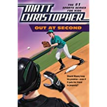 Out at Second (Matt Christopher Sports Fiction)
