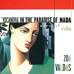 Yocandra in the Paradise of Nada Audiobook