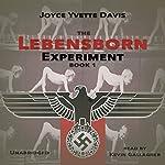 The Lebensborn Experiment: Book 1 | Joyce Yvette Davis