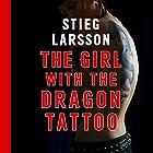 The Girl with the Dragon Tattoo Hörbuch von Stieg Larsson Gesprochen von: Saul Reichlin