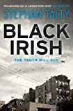 Front cover for the book Black Irish by Stephan Talty