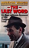 The Last Word: An Eye-witness Account of the Thorpe Trial