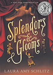 Splendors and Glooms by Laura Amy Schlitz (2014-01-07)
