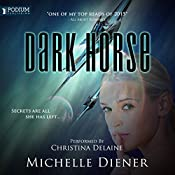 Dark Horse: Class 5 Series, Book 1 | Michelle Diener
