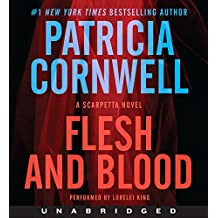 Flesh And Blood Unabridged CD: A Scarpetta Novel